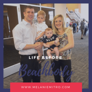 Melanie Mitro, Support, Top Coach, Elite Coach, Beachbody, Spouse Support, Advice, Family