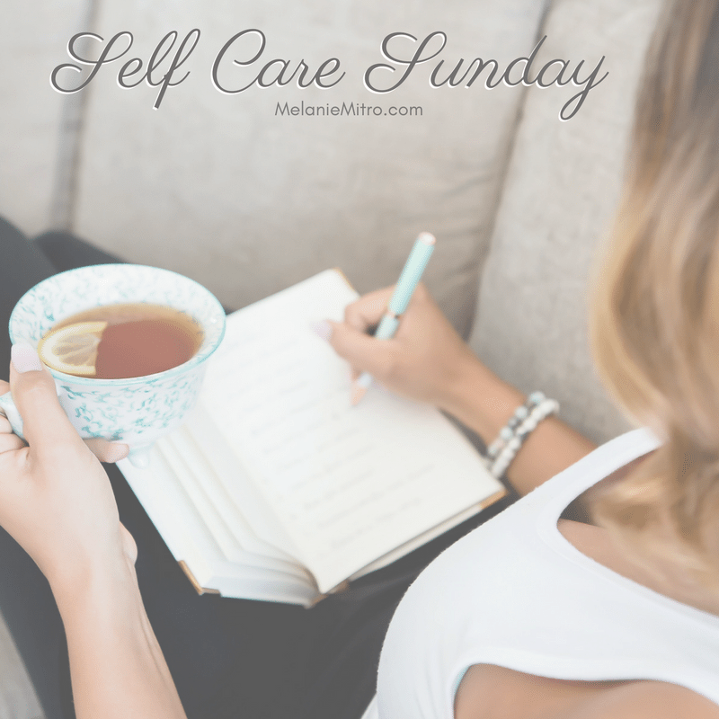 Self Care Sunday Tips, Melanie Mitro, Top Coach, 80 Day Obsession