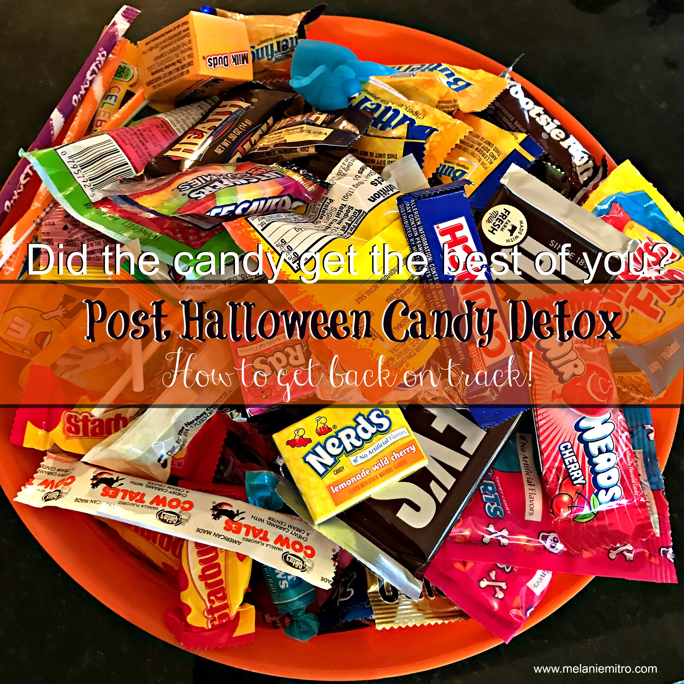 Halloween Candy Detox, Tips, Melanie Mitro, Top Coach