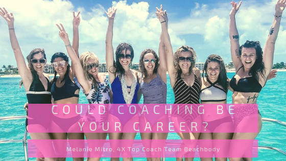 Melanie MItro, Top Coach, Transformation Story, Coaching, Training, Elite Coach, how to coach, Success Stories, INcome opportunity